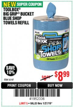 Harbor Freight Coupon TOOLBOX BIG GRIP BUCKET BLUE SHOP TOWELS REFILL Lot No. 56147 Expired: 1/27/19 - $8.99