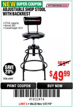Harbor Freight Coupon ADJUSTABLE SHOP STOOL WITH BACKREST Lot No. 64499 Expired: 1/27/19 - $49.99