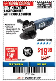 "Harbor Freight Coupon 4-1/2"" HEAVY DUTY ANGLE GRINDER WITH PADDLE SWITCH Lot No. 65519 Expired: 5/13/18 - $19.99"