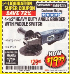 "Harbor Freight Coupon 4-1/2"" HEAVY DUTY ANGLE GRINDER WITH PADDLE SWITCH Lot No. 65519 EXPIRES: 6/30/18 - $19.99"