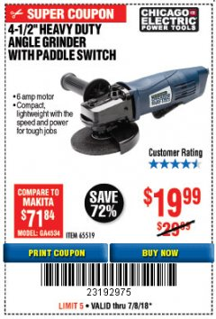 "Harbor Freight Coupon 4-1/2"" HEAVY DUTY ANGLE GRINDER WITH PADDLE SWITCH Lot No. 65519 Expired: 7/8/18 - $19.99"