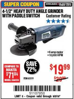 "Harbor Freight Coupon 4-1/2"" HEAVY DUTY ANGLE GRINDER WITH PADDLE SWITCH Lot No. 65519 Expired: 9/3/18 - $19.99"