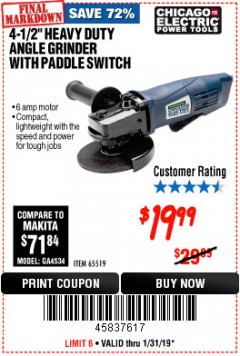 "Harbor Freight Coupon 4-1/2"" HEAVY DUTY ANGLE GRINDER WITH PADDLE SWITCH Lot No. 65519 Expired: 1/31/19 - $19.99"