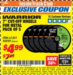 "Harbor Freight ITC Coupon WARRIOR 7"" CUT-OFF WHEELS FOR METAL PACK OF 5 Lot No. 61201/96939 Valid Thru: 2/28/19 - $4.99"