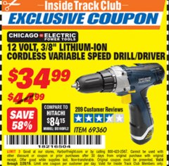"Harbor Freight ITC Coupon CHICAGO ELECTRIC 12 VOLT 3/8"" LITHIUM-ION CORDLESS VARIABLE SPEED DRILL/DRIVER Lot No. 69360 Dates Valid: 12/31/69 - 2/28/19 - $34.99"