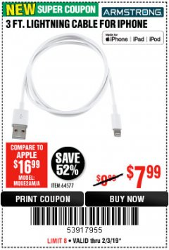 Harbor Freight Coupon 3 FT. LIGHTNING CABLE FOR IPHONE Lot No. 64577 Expired: 2/3/19 - $7.99