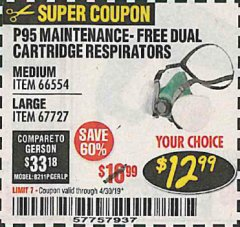 Harbor Freight Coupon P95 MAINTENANCE-FREE DUAL CARTRIDGE RESPIRATORS Lot No. 66554/67727 Expired: 4/30/19 - $12.99