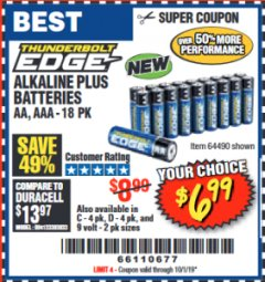Harbor Freight Coupon THUNDERBOLT EDGE ALKALINE PLUS BATTERIES, AA, AAA - 18PK Lot No. 64490 Expired: 10/1/19 - $6.99