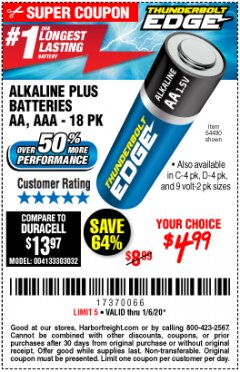 Harbor Freight Coupon THUNDERBOLT EDGE ALKALINE PLUS BATTERIES, AA, AAA - 18PK Lot No. 64490 Expired: 1/6/20 - $4.99