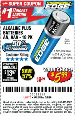 Harbor Freight Coupon THUNDERBOLT EDGE ALKALINE PLUS BATTERIES, AA, AAA - 18PK Lot No. 64490 Expired: 2/8/20 - $5.99