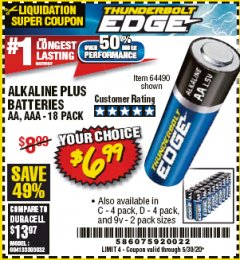 Harbor Freight Coupon THUNDERBOLT EDGE ALKALINE PLUS BATTERIES, AA, AAA - 18PK Lot No. 64490 Expired: 6/30/20 - $6.99