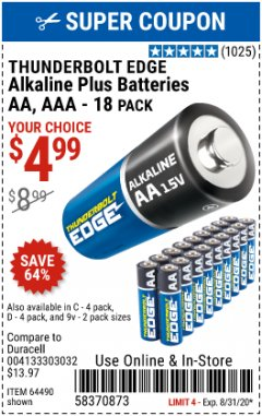 Harbor Freight Coupon THUNDERBOLT EDGE ALKALINE PLUS BATTERIES, AA, AAA - 18PK Lot No. 64490 Expired: 8/31/20 - $4.99