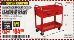 "Harbor Freight Coupon 30"" LARGE SERVICE CART WITH LOCKING DRAWER Lot No. 64058/70029 EXPIRES: 2/28/19 - $64.99"