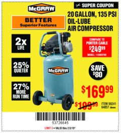 Harbor Freight Coupon MCGRAW 20 GALLON, 135 PSI OIL-LUBE AIR COMPRESSOR Lot No. 56241/64857 Expired: 2/3/19 - $169.99
