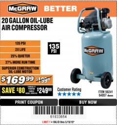 Harbor Freight Coupon MCGRAW 20 GALLON, 135 PSI OIL-LUBE AIR COMPRESSOR Lot No. 56241/64857 Expired: 5/19/19 - $169.99