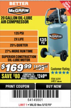 Harbor Freight Coupon MCGRAW 20 GALLON, 135 PSI OIL-LUBE AIR COMPRESSOR Lot No. 56241/64857 Expired: 5/12/19 - $169.99