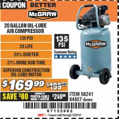 Harbor Freight Coupon MCGRAW 20 GALLON, 135 PSI OIL-LUBE AIR COMPRESSOR Lot No. 56241/64857 Valid Thru: 10/3/19 - $169.99