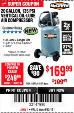Harbor Freight Coupon MCGRAW 20 GALLON, 135 PSI OIL-LUBE AIR COMPRESSOR Lot No. 56241/64857 Expired: 6/23/19 - $169.99