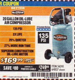 Harbor Freight Coupon MCGRAW 20 GALLON, 135 PSI OIL-LUBE AIR COMPRESSOR Lot No. 56241/64857 Valid Thru: 7/31/19 - $169.99