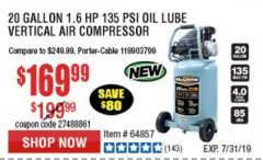 Harbor Freight Coupon MCGRAW 20 GALLON, 135 PSI OIL-LUBE AIR COMPRESSOR Lot No. 56241/64857 Expired: 7/7/19 - $169.99