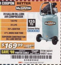 Harbor Freight Coupon MCGRAW 20 GALLON, 135 PSI OIL-LUBE AIR COMPRESSOR Lot No. 56241/64857 Valid Thru: 10/17/19 - $169.99