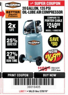 Harbor Freight Coupon MCGRAW 20 GALLON, 135 PSI OIL-LUBE AIR COMPRESSOR Lot No. 56241/64857 Expired: 2/28/19 - $169.99
