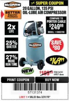 Harbor Freight Coupon MCGRAW 20 GALLON, 135 PSI OIL-LUBE AIR COMPRESSOR Lot No. 56241/64857 Expired: 3/31/19 - $169.99
