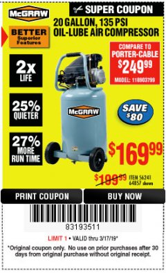 Harbor Freight Coupon MCGRAW 20 GALLON, 135 PSI OIL-LUBE AIR COMPRESSOR Lot No. 56241/64857 Expired: 3/17/19 - $169.99