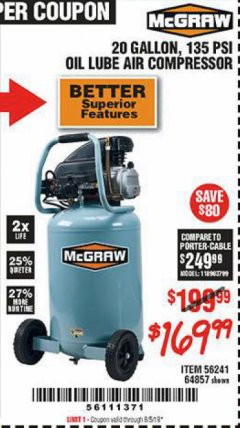 Harbor Freight Coupon MCGRAW 20 GALLON, 135 PSI OIL-LUBE AIR COMPRESSOR Lot No. 56241/64857 Valid Thru: 8/5/19 - $169.99
