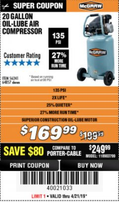 Harbor Freight Coupon MCGRAW 20 GALLON, 135 PSI OIL-LUBE AIR COMPRESSOR Lot No. 56241/64857 Expired: 4/21/19 - $169.99