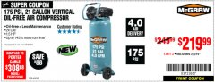 Harbor Freight Coupon MCGRAW 175 PSI, 21 GALLON VERTICAL OIL-FREE AIR COMPRESSOR Lot No. 64858 Expired: 2/3/19 - $219.99
