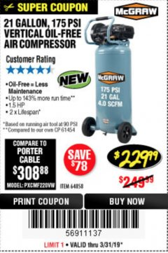 Harbor Freight Coupon MCGRAW 175 PSI, 21 GALLON VERTICAL OIL-FREE AIR COMPRESSOR Lot No. 64858 Expired: 3/31/19 - $229.99