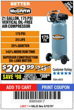 Harbor Freight Coupon MCGRAW 175 PSI, 21 GALLON VERTICAL OIL-FREE AIR COMPRESSOR Lot No. 64858 Expired: 6/16/19 - $209.99