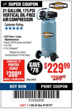 Harbor Freight Coupon MCGRAW 175 PSI, 21 GALLON VERTICAL OIL-FREE AIR COMPRESSOR Lot No. 64858 Expired: 8/18/19 - $229.99