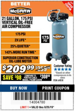 Harbor Freight Coupon MCGRAW 175 PSI, 21 GALLON VERTICAL OIL-FREE AIR COMPRESSOR Lot No. 64858 Expired: 8/25/19 - $209.99