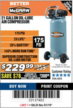 Harbor Freight Coupon MCGRAW 175 PSI, 21 GALLON VERTICAL OIL-FREE AIR COMPRESSOR Lot No. 64858 Expired: 9/1/19 - $229.99