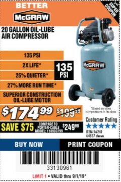 Harbor Freight Coupon MCGRAW 175 PSI, 21 GALLON VERTICAL OIL-FREE AIR COMPRESSOR Lot No. 64858 Expired: 9/1/19 - $174.99