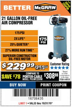Harbor Freight Coupon MCGRAW 175 PSI, 21 GALLON VERTICAL OIL-FREE AIR COMPRESSOR Lot No. 64858 Valid Thru: 10/31/19 - $229.99