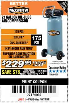 Harbor Freight Coupon MCGRAW 175 PSI, 21 GALLON VERTICAL OIL-FREE AIR COMPRESSOR Lot No. 64858 Valid Thru: 10/20/19 - $229.99