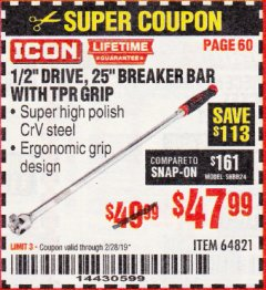 "Harbor Freight Coupon ICON 1/2"" DRIVE, 25"" BREAKER BAR WITH TPR GRIP Lot No. 64821 Expired: 2/28/19 - $47.99"