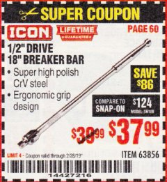 "Harbor Freight Coupon ICON 1/2"" DRIVE 18"" BREAKER BAR Lot No. 63856 EXPIRES: 2/28/19 - $37.99"