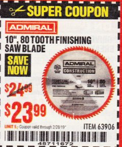 "Harbor Freight Coupon 10"", 80 TOOTH FINISHING SAW BLADE Lot No. 63906 Expired: 2/28/19 - $23.99"