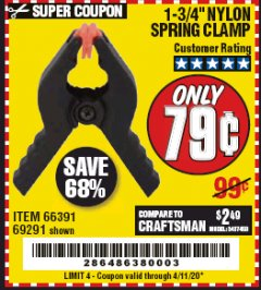 "Harbor Freight Coupon 1-3/4"" NYLON SPRING CLAMP Lot No. 66391 Valid Thru: 4/11/20 - $0.79"