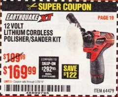 Harbor Freight Coupon EARTHQUAKE XT 12 VOLT LITHIUM CORDLESS POLISHER/SANDER KIT Lot No. 64479 Expired: 2/28/19 - $169.99