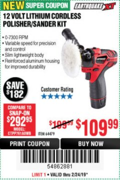 Harbor Freight Coupon EARTHQUAKE XT 12 VOLT LITHIUM CORDLESS POLISHER/SANDER KIT Lot No. 64479 Expired: 2/24/19 - $109.99