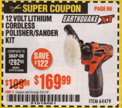 Harbor Freight Coupon EARTHQUAKE XT 12 VOLT LITHIUM CORDLESS POLISHER/SANDER KIT Lot No. 64479 Expired: 3/31/19 - $169.99
