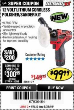 Harbor Freight Coupon EARTHQUAKE XT 12 VOLT LITHIUM CORDLESS POLISHER/SANDER KIT Lot No. 64479 Expired: 5/31/19 - $99.99