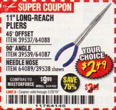 "Harbor Freight Coupon 11"" LONG REACH PLIERS Lot No. 39537/64088/39539/64087/64089/39538 EXPIRES: 2/28/19 - $2.49"