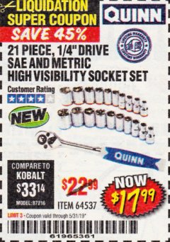 "Harbor Freight Coupon QUINN 21 PIECE, 1/4"" DRIVE SAE AND METRIC HIGH VISIBILITY SOCKET SET Lot No. 64537 Expired: 5/31/19 - $17.99"
