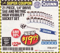 "Harbor Freight Coupon QUINN 21 PIECE, 1/4"" DRIVE SAE AND METRIC HIGH VISIBILITY SOCKET SET Lot No. 64537 Expired: 11/30/19 - $19.99"